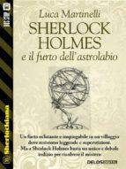 Sherlock Holmes e il furto dell'astrolabio (ebook)