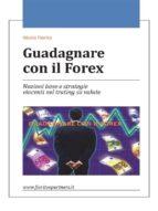 Guadagnare con il Forex (ebook)