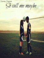 So call me maybe (ebook)