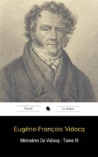 Mémoires De Vidocq - Tome III (ebook)