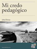 Mi credo pedagógico  (ebook)