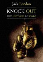 Knock Out, tres historias de boxeo (ebook)