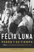 Perón y su tiempo (Tomo 2)