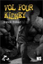 Vol pour Kidney (ebook)