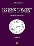 LES TEMPS CHANGENT - Tome 2 (ebook)