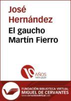 El gaucho Martín Fierro (ebook)