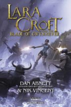 Lara Croft and the Blade of Gwynnever (ebook)