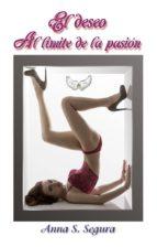 El deseo y Al límite da la pasión (ebook)