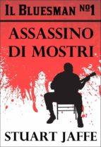 The Bluesman #1 - Assassino Di Mostri (ebook)