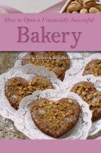 How to Open a Financially Successful Bakery (ebook)