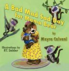 A Bad Mad Sad Day for Mama Bear (ebook)