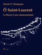 Ô Saint-Laurent (ebook)