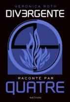 Divergente raconté par QUATRE (ebook)