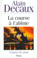 C'était le XXe siècle, tome 2 : La course à l'abîme (ebook)