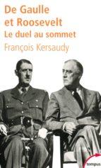 De Gaulle et Roosevelt. Le duel au sommet (ebook)