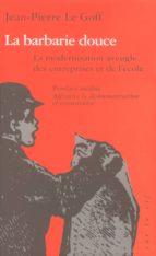 La barbarie douce (ebook)