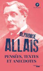 Pensées, textes et anecdotes (ebook)