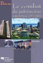 Le combat du patrimoine (ebook)