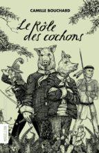 Le Rôle des cochons (ebook)