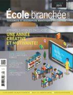 Appareils mobiles en classe : une année créative et motivante (ebook)