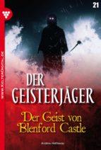 Der Geisterjäger 21 - Gruselroman