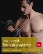 Das Hantel-Trainingsprogramm (ebook)