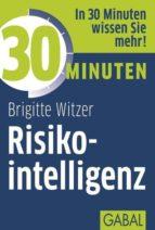 30 Minuten Risikointelligenz