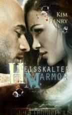 Heißkalter Marmor (ebook)