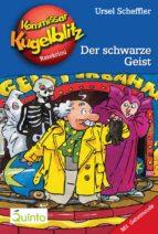 Kommissar Kugelblitz 07. Der schwarze Geist (ebook)