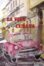 La Vida Cubana (ebook)