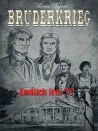 Bruderkrieg: Endlich frei ?!? (ebook)