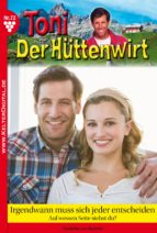 Toni der Hüttenwirt 72 - Heimatroman