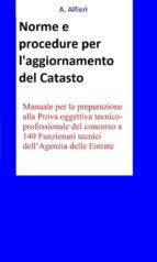 140 Funzionari Agenzia Entrate - Norme e procedure per l'aggiornamento del Catasto (ebook)