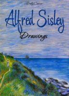 Alfred Sisley: Drawings (ebook)