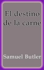 El destino de la carne (ebook)