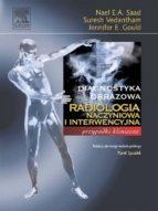 Radiologia naczyniowa i interwencyjna. Seria Diagnostyka Obrazowa Przypadki Kliniczne (ebook)