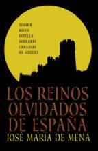 Los reinos olvidados de España (ebook)
