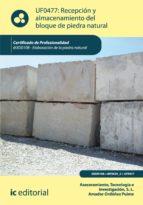 Recepción y almacenamiento del bloque de piedra natural. IEXD0108 (ebook)