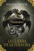 La guerra de la pólvora (Temerario 3) (ebook)