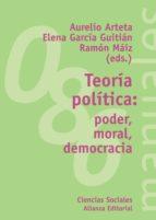Teoría política: poder, moral, democracia (ebook)