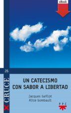 Un catecismo con sabor a libertad (eBook-ePub) (ebook)