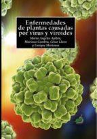 Enfermedades de plantas causadas por virus y viroides (ebook)