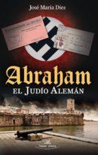 Abraham el judío alemán (ebook)