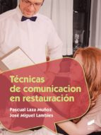 Técnicas de comunicación en restauración (ebook)