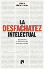 La desfachatez intelectual (ebook)