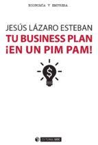 Tu business plan ¡en un pim pam! (ebook)