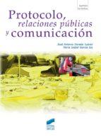 Protocolo, relaciones públicas y comunicación (ebook)