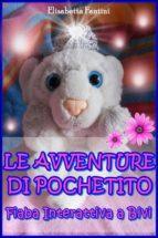 Le Avventure di Pochetito - Fiaba Interattiva a Bivi (ebook)