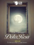 Dolce Resa (Spin Off)