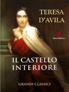 Il castello interiore di Teresa d'Avila (ebook)
